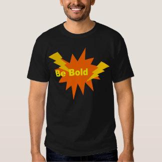 seja corajoso tshirt