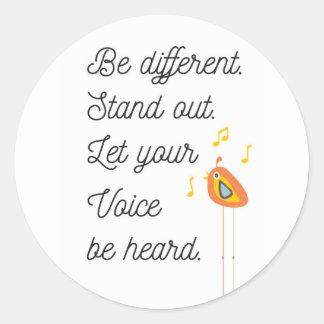 Seja diferente, esteja para fora, deixe sua voz adesivo