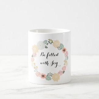 Seja enchido com a caneca de café da alegria