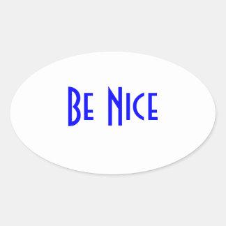 Seja etiqueta agradável adesivo oval