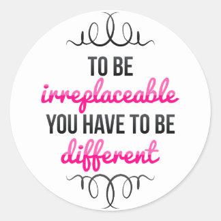 Seja insubstituível seja diferente adesivo