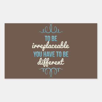 Seja insubstituível seja diferente adesivo retangular