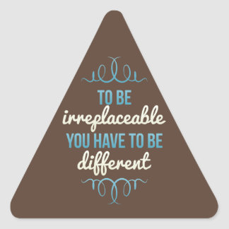 Seja insubstituível seja diferente adesivo triangular