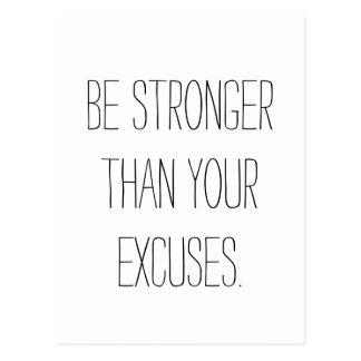 Seja mais fortes do que suas desculpas.  Citações Cartão Postal