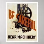 Seja maquinaria próxima cuidadosa WPA 1939 Poster