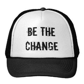 Seja o chapéu da mudança boné