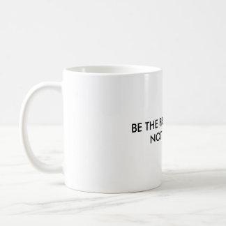 Seja o profissional, NÃO O EMPURRÃO Caneca De Café