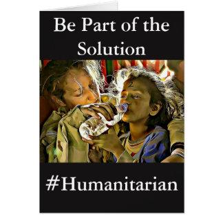 Seja parte da solução, cartão humanitário