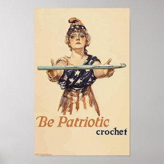 Seja patriótico: Crochet - poster