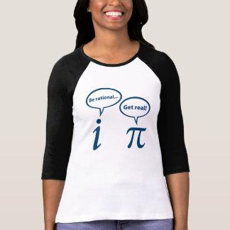 Seja racional obtêm a matemática imaginária real camisetas
