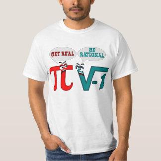 Seja racional obtêm real, obtêm real seja racional tshirts