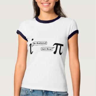 Seja racional obtêm real tshirts