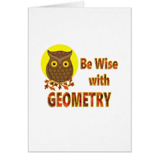 Seja sábio com geometria cartão comemorativo