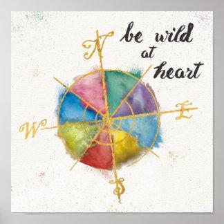 Seja selvagem em citações do coração com o Compas Pôster