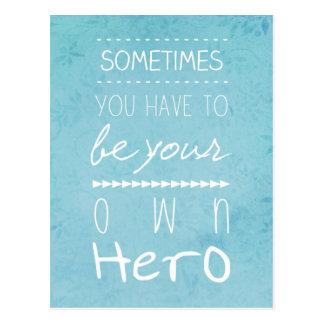 Seja seu próprio herói cartão postal