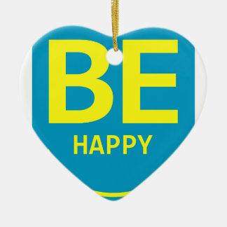 Seja sorriso feliz ornamento de cerâmica coração