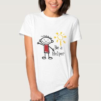 Seja um ajudante camisetas