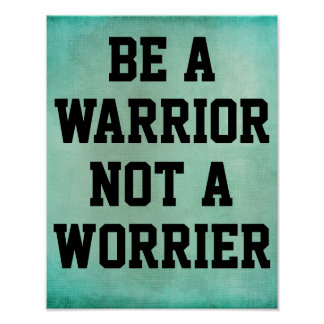 Seja um guerreiro não umas citações do Worrier Posteres