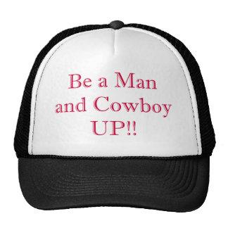 Seja um homem e um vaqueiro ACIMA Bones