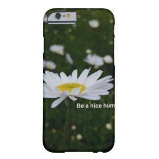 Seja um iPhone humano agradável 6/6s, mal lá Capa Barely There Para iPhone 6