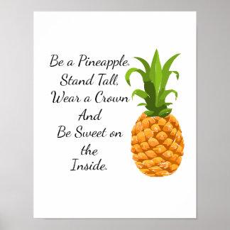 Seja um poster do abacaxi