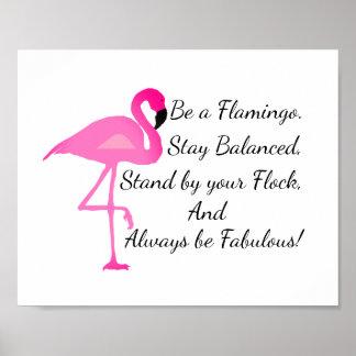 Seja um poster do flamingo