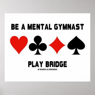 Seja uma ponte mental do jogo do Gymnast (quatro Poster