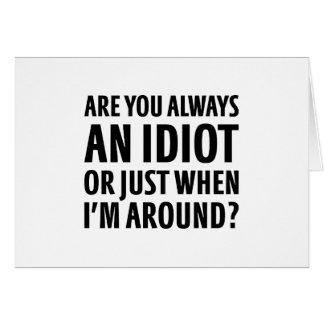 Sempre um idiota cartão