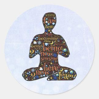 Sendo, agora, apenas seja, idade nova do zen adesivo redondo