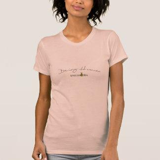 Sendo o T das mulheres humanas Camisetas