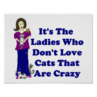 (Senhora) do gato nao louco Posters
