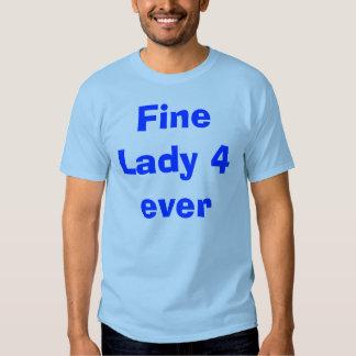 Senhora fina 4 nunca t-shirts