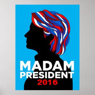 Senhora presidente poster 2016 de Hillary Clinton