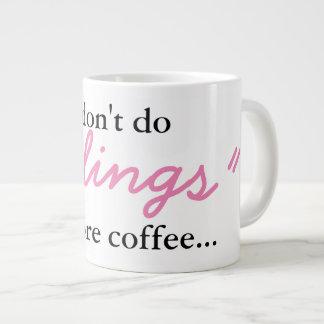 Sentimentos antes do café - caneca enorme