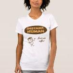Ser humano imediato camiseta