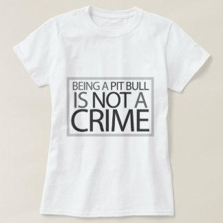Ser um pitbull não é um crime tshirts
