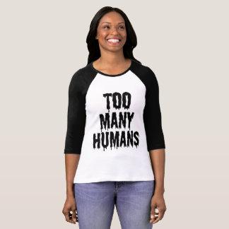 seres humanos demais camiseta