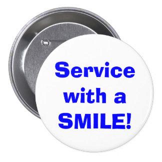 Serviço com um SORRISO! Botão Bóton Redondo 7.62cm