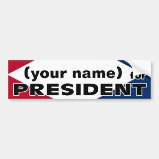 Seu nome para o presidente Etiqueta Adesivo Para Carro