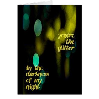 Seu o brilho na escuridão de minha noite, cartão
