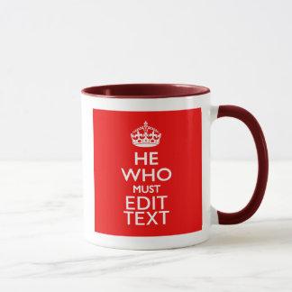 Seu texto para ele que deve ser estilo vermelho caneca