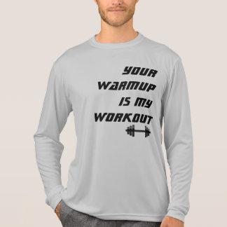 Seu Warmup é minha camisa do atleta do exercício T-shirts