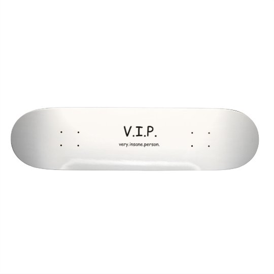 SHAPE DE SKATE 18,7CM VIP