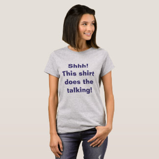 Shhh! Esta camisa faz a fala