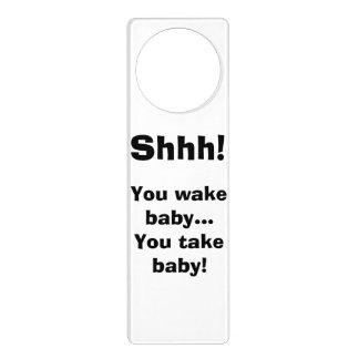 """""""Shhh! Você acorda gancho porta do bebê… de """" Sinal De Porta"""