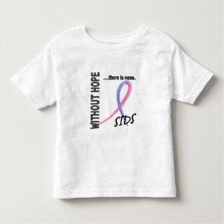 SIDS sem esperança 1 Camiseta