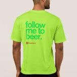 SIGA-ME à tecnologia Running T da CERVEJA T-shirt