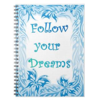 Siga seu caderno dos sonhos