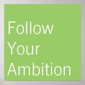 Siga seu poster da ambição