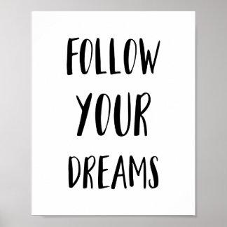 Siga seu poster dos sonhos